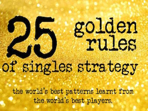 25 GR singles strategy course