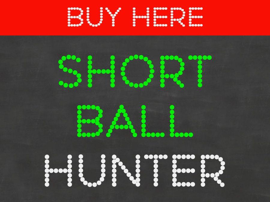 Short Ball Hunter